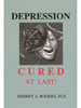 Depression Cured At Last! by Sherry Rogers, M.D.
