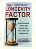 The Longevity Factor by Joseph Maroon, M.D.
